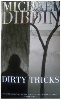 Dirty Tricks - Michael Dibdin