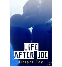 Life After Joe - Harper Fox