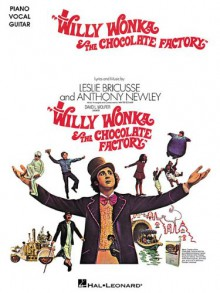 Willy Wonka & the Chocolate Factory - Leslie Bricusse