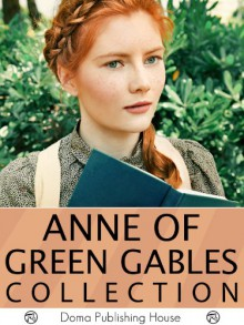 Anne of Green Gables Collection: 11 Books (Anne of Green Gables, #1-3, #5, #7-8) - Jack London,L.M. Montgomery