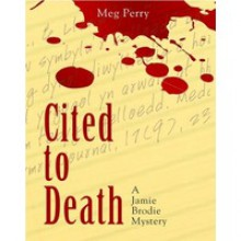 Cited to Death (Jamie Brodie Mystery, #1) - Meg Perry
