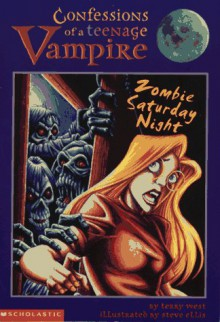 Zombie Saturday Night - Terry M. West, Steve Ellis