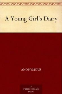 A Young Girl's Diary - Grete Lainer, Cedar Paul, Eden Paul, Sigmund Freud