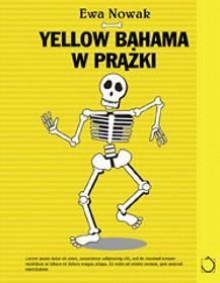 Yellow bahama w prążki - Ewa Nowak