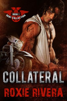 Collateral - Roxie Rivera