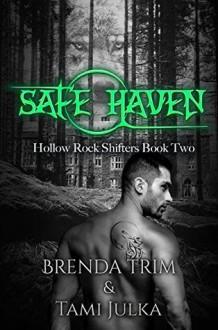 Safe Haven - Brenda Trim,Tami Julka