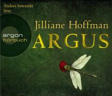 Argus (6 CDs) - Jilliane Hoffman, Andrea Sawatzki, Sophie Zeitz, Tanja Handels