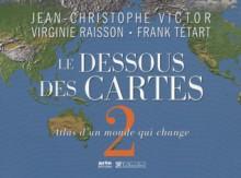 Le dessous des cartes, tome 2 - Jean-Christophe Victor, Virginie Raisson, Frank Tétart