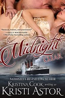A Midnight Clear (Edwardian Nights Book 1) - Kristina Cook,Kristi Astor