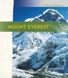 Mount Everest - Ann Heinrichs