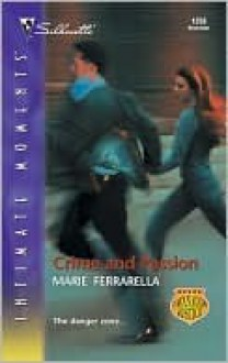 Crime And Passion (Silhouette Intimate Moments No. 1256) - Marie Ferrarella