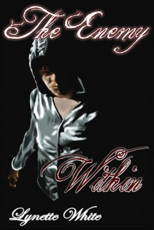 The Enemy Within - Lynette White