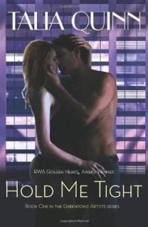 Hold Me Tight - Talia Quinn