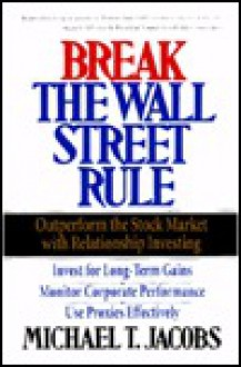 Break the Wall Street Rule - Michael Jacobs