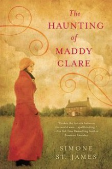 The Haunting of Maddy Clare - Simone St. James,Pamela Garelick