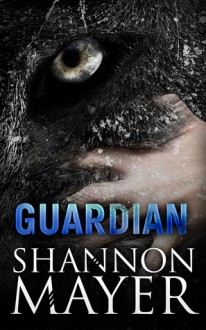 Guardian - Shannon Mayer