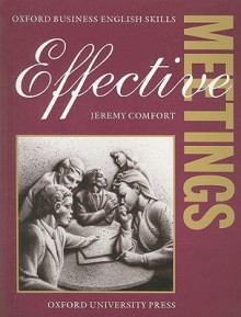 Effective Meetings Student's Book - Jeremy Comfort