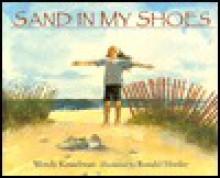 Sand in My Shoes - Wendy Kesselman