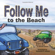 Follow Me...To The Beach - Melissa Neel, Christi Jones, Nathan Jensen