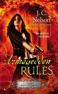 Armageddon Rules (A Grimm Agency Novel) - Thomas Nelson Publishers