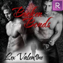 Broken Bonds - Lex Valentine,Chris Chambers Goodman