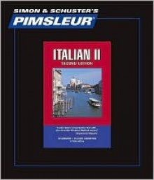 Italian II, Comprehensive: Learn to Speak and Understand Italian with Pimsleur Language Programs - Pimsleur Language Programs, Elizabeth Horber, B. Heinle, Paola Servino, Fancesco Castellano