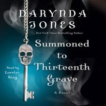 Summoned To Thirteenth Grave - Lorelei King, Darynda Jones