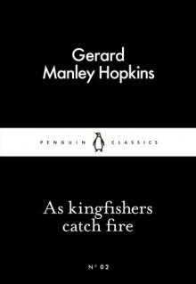 As kingfishers catch fire (Little Black Classics #02) - Gerard Manley Hopkins