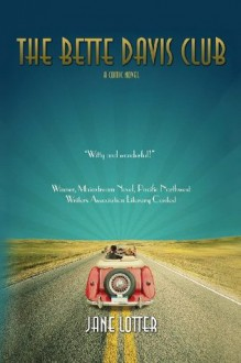 The Bette Davis Club - Jane Lotter