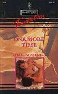 One More Time (Harlequin Temptation, No 450) - Rita Clay Estrada