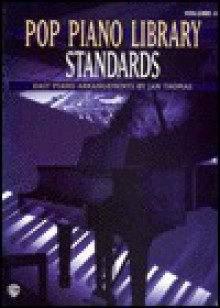 Pop Piano Library, Vol 4: Standards - Jan Thomas