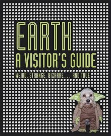 Earth: A Visitor's Guide (Visitors Guide) - Ian Harrison