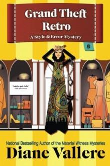 Grand Theft Retro (Style & Error) (Volume 5) - Diane Vallere