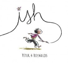 Ish - Peter H. Reynolds