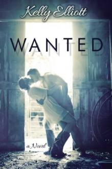 Wanted - Kelly Elliott