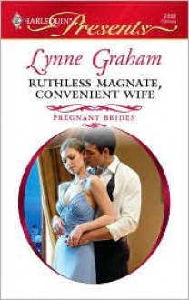 Ruthless Magnate, Convenient Wife (Harlequin Presents, #2892) - Lynne Graham