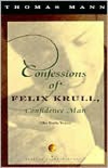 Confessions of Felix Krull, Confidence Man: The Early Years -