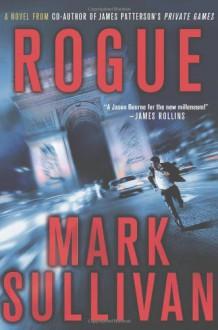 Rogue - Mark T. Sullivan