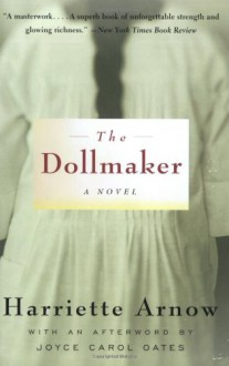 The Dollmaker - Harriette Simpson Arnow