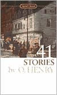 41 Stories - O. Henry, Burton Raffel