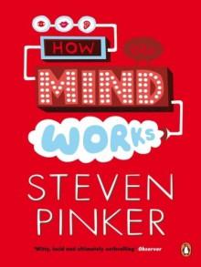 How the Mind Works (Penguin Press Science) - Steven Pinker