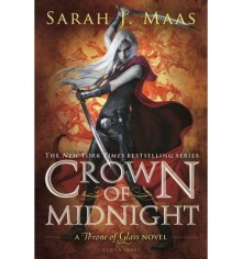 Crown of Midnight - Sarah J. Maas