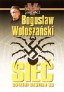 Sieć/Białe. Pakiet dwóch książek - Bogusław Wołoszański, Christopher Whitcomb