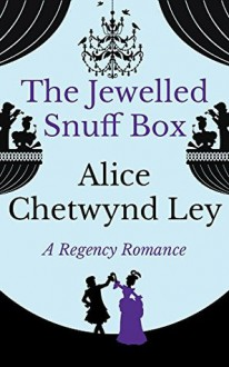 The Jewelled Snuff Box - Alice Chetwynd Ley