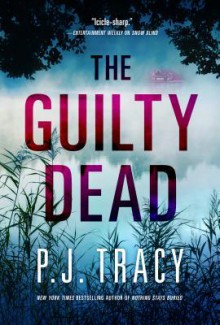 The Guilty Dead - P.J. Tracy