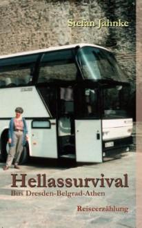 Hellassurvival - Stefan Jahnke