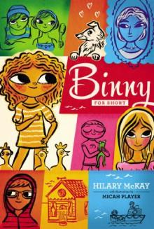 Binny for Short - Hilary McKay, Micah Player
