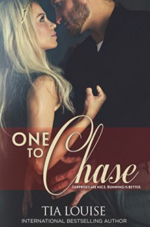 One to Chase (One to Hold Book 7) - Tia Louise