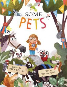 Some Pets - Angela Diterlizzi, Brendan Wenzel