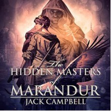 The Hidden Masters of Marandur - Jack Campbell, MacLeod Andrews